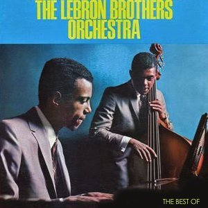 The Lebron Brothers Orchestra