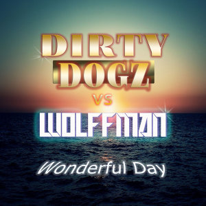 Dirty Dogz vs Wolffman 歌手頭像