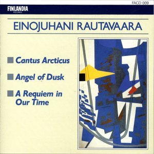 Rautavaara : Cantus Arcticus, Angel Of Dusk, A Requiem In Our Time 歌手頭像