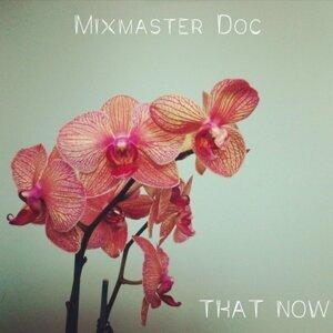 Mixmaster Doc
