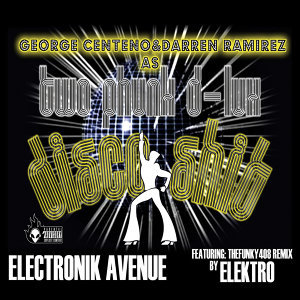Two Phunk D-Lux (Darren R.& George Ceneno)