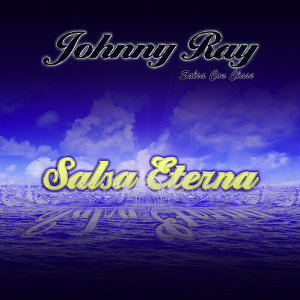 Johnny Ray Salsa Con Clase