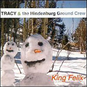 Tracy and The Hindenburg Ground Crew 歌手頭像