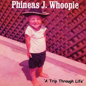 Phineas J Whoopie 歌手頭像