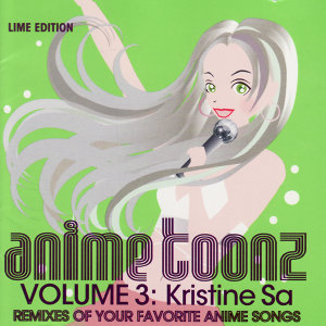 Anime Toonz presents Kristine Sa 歌手頭像