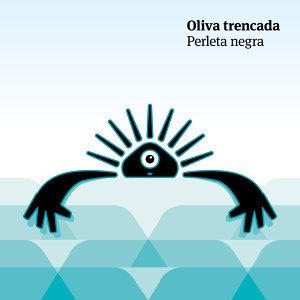 Oliva Trencada