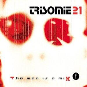 Trisomie 21 歌手頭像
