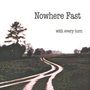 Nowhere Fast 歌手頭像