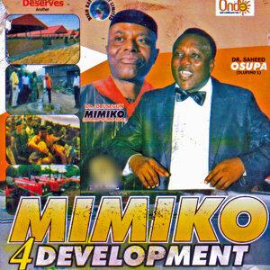 Dr. Saheed Osupa & Dr. Olusegun Mimiko 歌手頭像