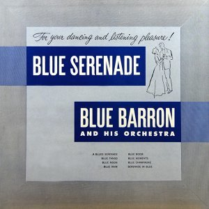 Blue Barron And His Orchestra