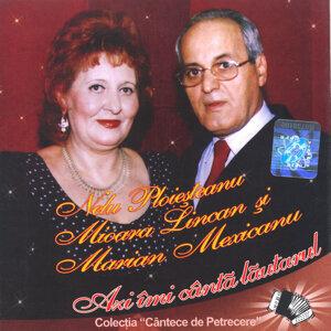 Nelu Ploiesteanu, Mioara Lincan, Marian Mexicanu 歌手頭像
