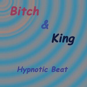 Bitch&King 歌手頭像