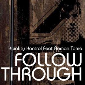 Kwality Kontrol Feat Roman Tomé 歌手頭像