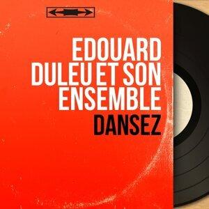 Edouard Duleu Et Son Ensemble 歌手頭像