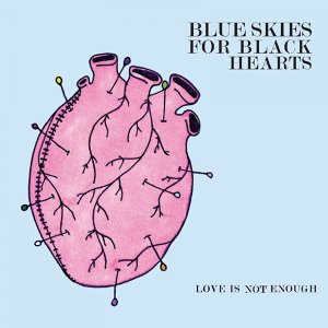 Blue Skies For Black Hearts