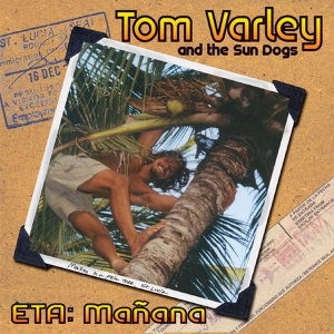 Tom Varley and the Sun Dogs 歌手頭像