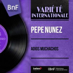 Pepe Núñez 歌手頭像