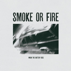 Smoke Or Fire 歌手頭像