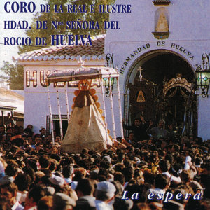 Coro de la Hdad. del Rocío de Huelva 歌手頭像