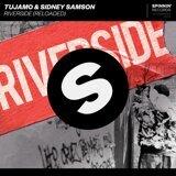 Tujamo & Sidney Samson