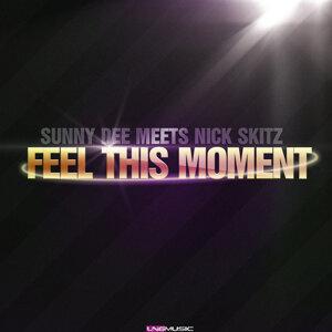 Sunny Dee meets Nick Skitz