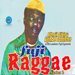 Alhaji Sikiru Ayinde Barrister & His Londoner Fuji Exponents 歌手頭像