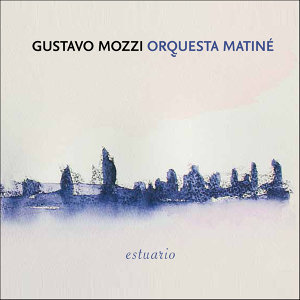 Gustavo Mozzi - Orquesta Matiné 歌手頭像