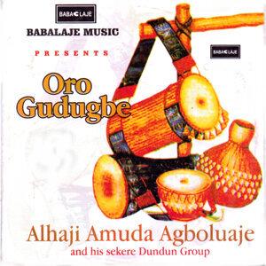 Alhaji Amuda Agboluaje & His Sekere Dundun Group 歌手頭像