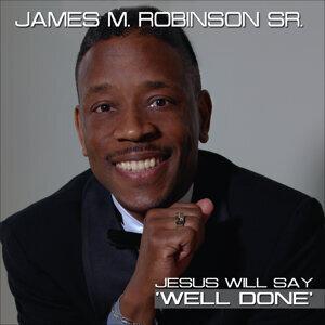 James M. Robinson Sr 歌手頭像