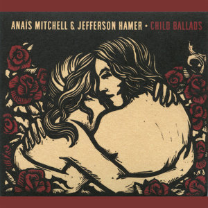Anaïs Mitchell & Jefferson Hamer 歌手頭像