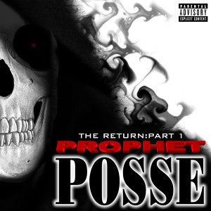 Prophet Posse
