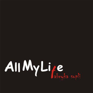 All My Life 歌手頭像
