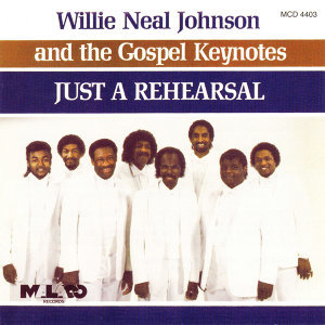 Willie Neal Johnson & The Gospel Keynotes 歌手頭像