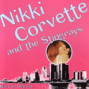 Nikki Corvette and the Stingrays