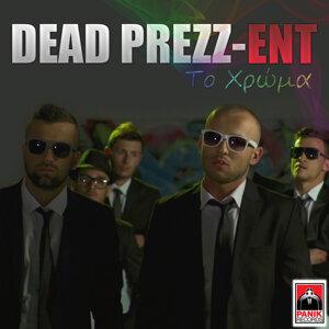 Dead Prezz 歌手頭像