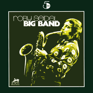 Roby Seidel Big Band 歌手頭像