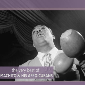 Machito And His Afro-Cubans 歌手頭像