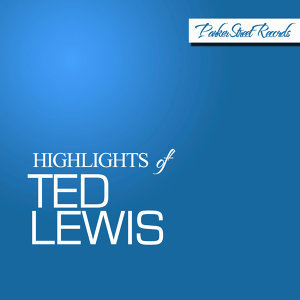 Ted Lewis 歌手頭像