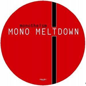 Mono Meltdown 歌手頭像
