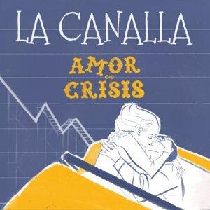La Canalla 歌手頭像