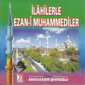 Abdülkadir Şehitoğlu 歌手頭像