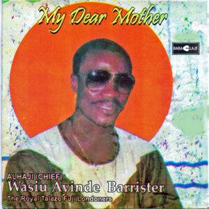 Alhaji (Chief) Wasiu Ayinde Barrister 歌手頭像