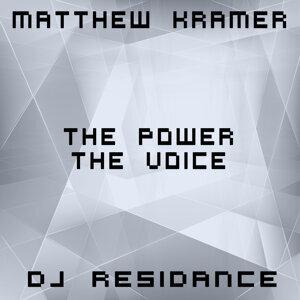 Matthew Kramer & DJ Residance 歌手頭像