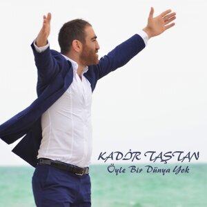 Kadir Taştan 歌手頭像