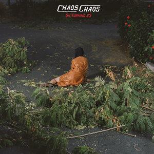 Chaos Chaos 歌手頭像