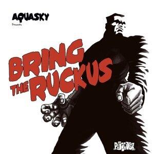 Bring The Ruckus 歌手頭像