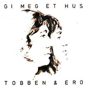 Tobben & Ero