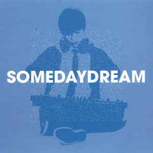 Somedaydream 歌手頭像