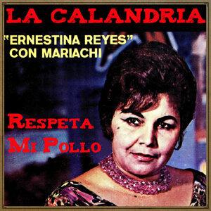 """Ernestina Reyes """"La Calandria"""" 歌手頭像"""