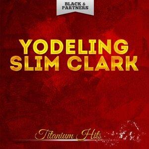 Yodeling Slim Clark